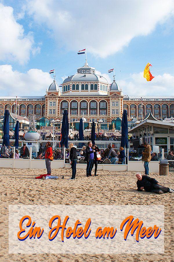Hotel Am Meer Hotel Am Meer Urlaub Holland Reisen In Europa