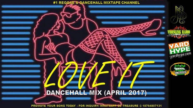 DANCEHALL MIX (MAY 2017) LOVE IT - VYBZ KARTEL ALKALINE MAVADO POPCAAN 18764807131 - YouTube