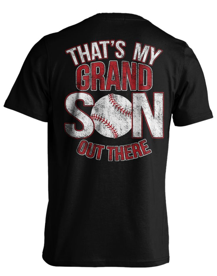 "Pick your favorite style: Do you have a Baseball Grandson that you're so proud of? We made this one just for you! Or maybe you know someone who would love this awesome ""That's my Grandson"" Tee. Either"