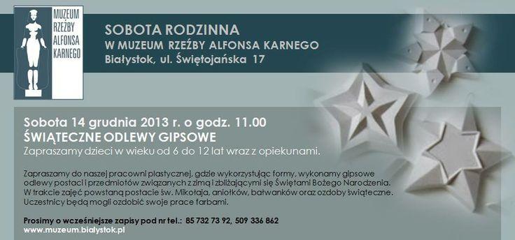 """""""Świąteczne odlewy gipsowe"""" - kolejna propozycja Muzeum Rzeźby Alfonsa Karnego w Białymstoku. Zapraszamy!"""