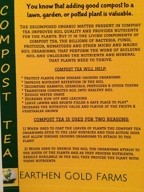 You know that adding good compost to a lawn, garden, or potted plant is valuable. The decomposed organic matter present in compost tea improves soil QUALITY and provides NUTRIENTS for the plants. But it is the LIVING components of compost tea, the billions of BACTERIA, FUNGI,