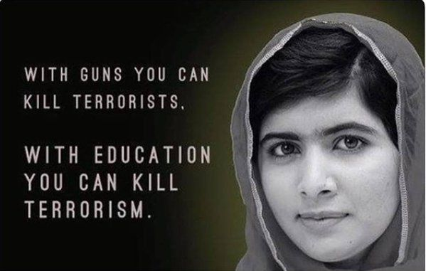 with guns you can kill terrorists with education you can kill terrorism quote malala - Google Search