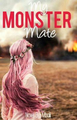 "You should read ""My Monster Mate"" on #Wattpad. #werewolf #mate"