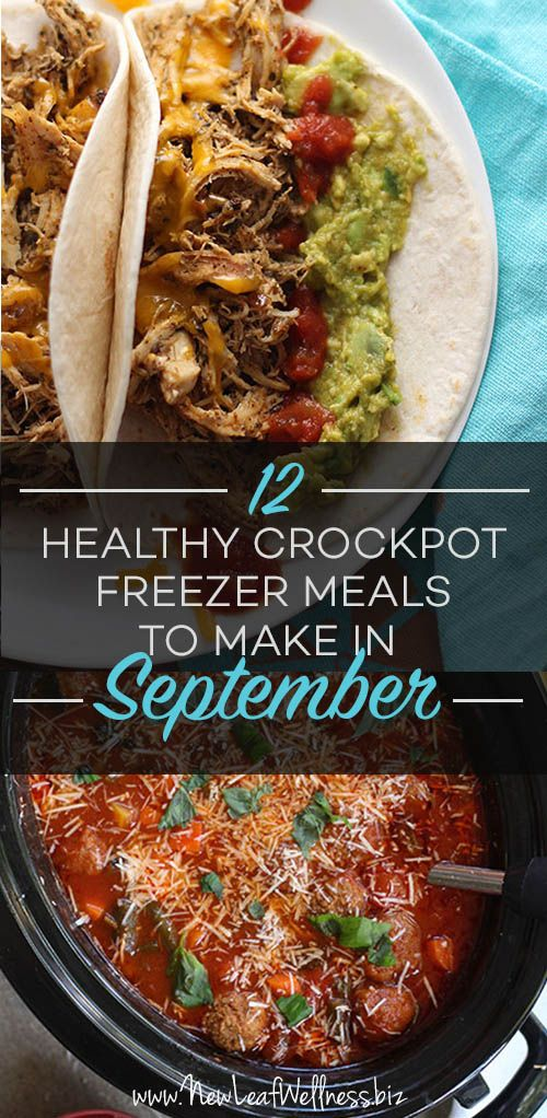 Already overwhelmed with a busy fall schedule? Check out these 12 healthy crockpot freezer meals to make in September.