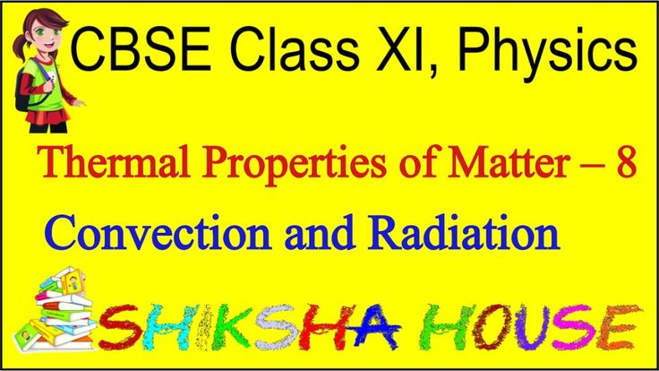 CBSE Class 11 Physics, Thermal Properties of Matter – 8, Convection and ...