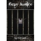 Gray Justice (Tom Gray #1) (Kindle Edition)By Alan McDermott