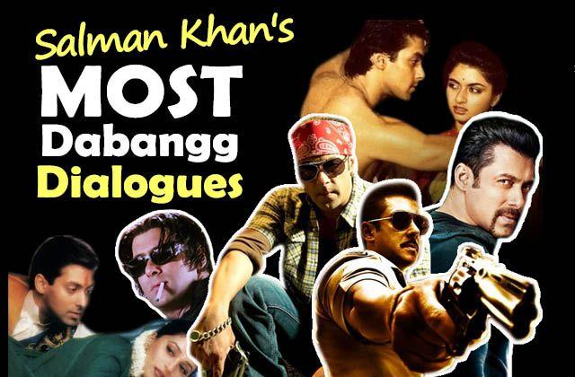 11 Most Dabangg Dialogues Of Salman Khan Read More : http://wp.me/p49ePj-crt
