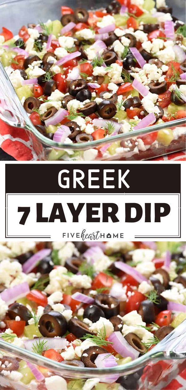 Greek 7 Layer Dip In 2020 Healthy Appetizers Easy Greek Dip Recipes Greek Recipes