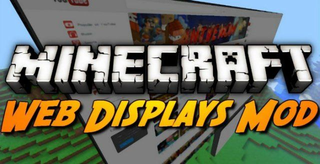 Web Displays Mod for Minecraft 1.7.10