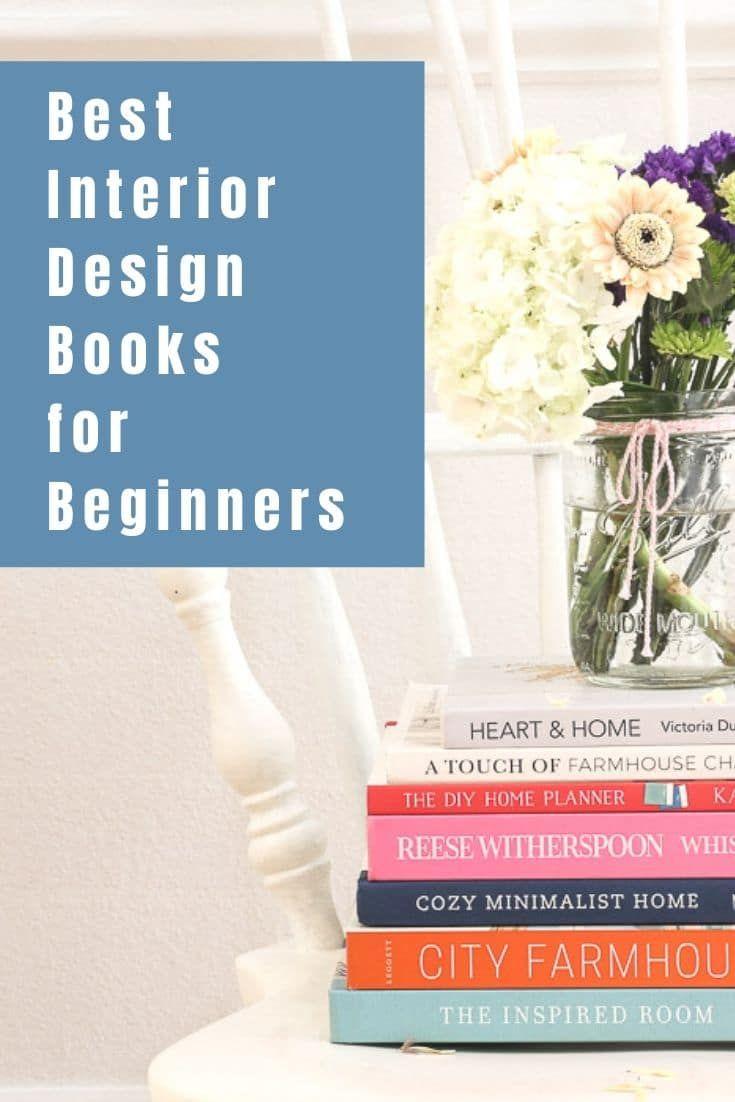 8 Best Interior Design Books For Beginners Interior Design Books Interior Design For Beginners Learn Interior Design