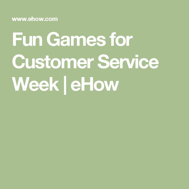 Fun Games for Customer Service Week   eHow                                                                                                                                                                                 More