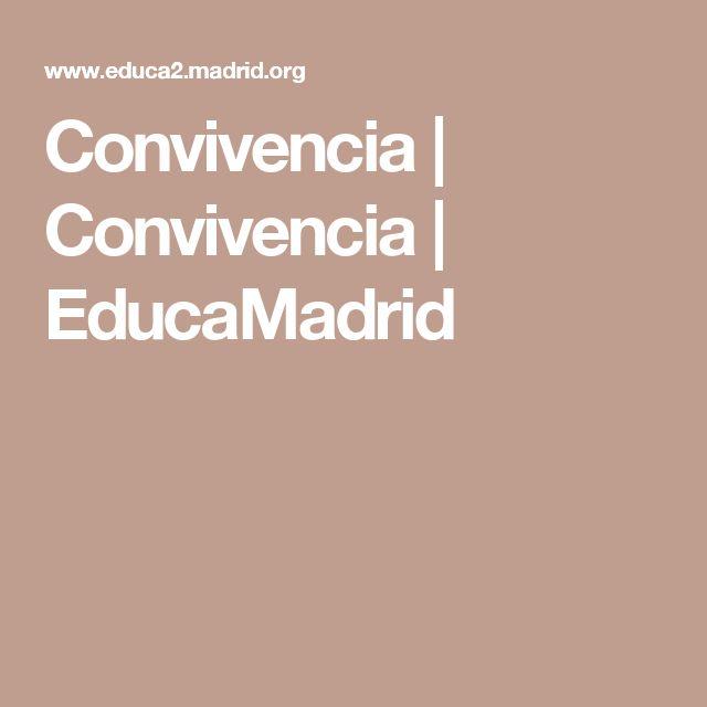 Convivencia | Convivencia | EducaMadrid
