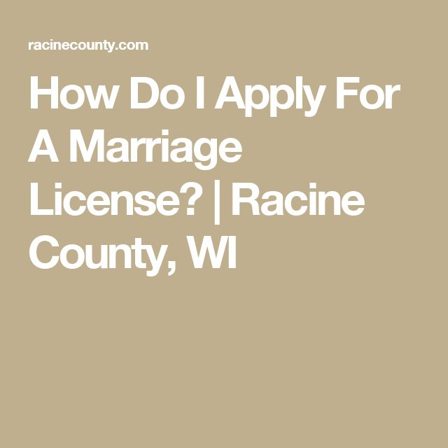 How Do I Apply For A Marriage License? | Racine County, WI