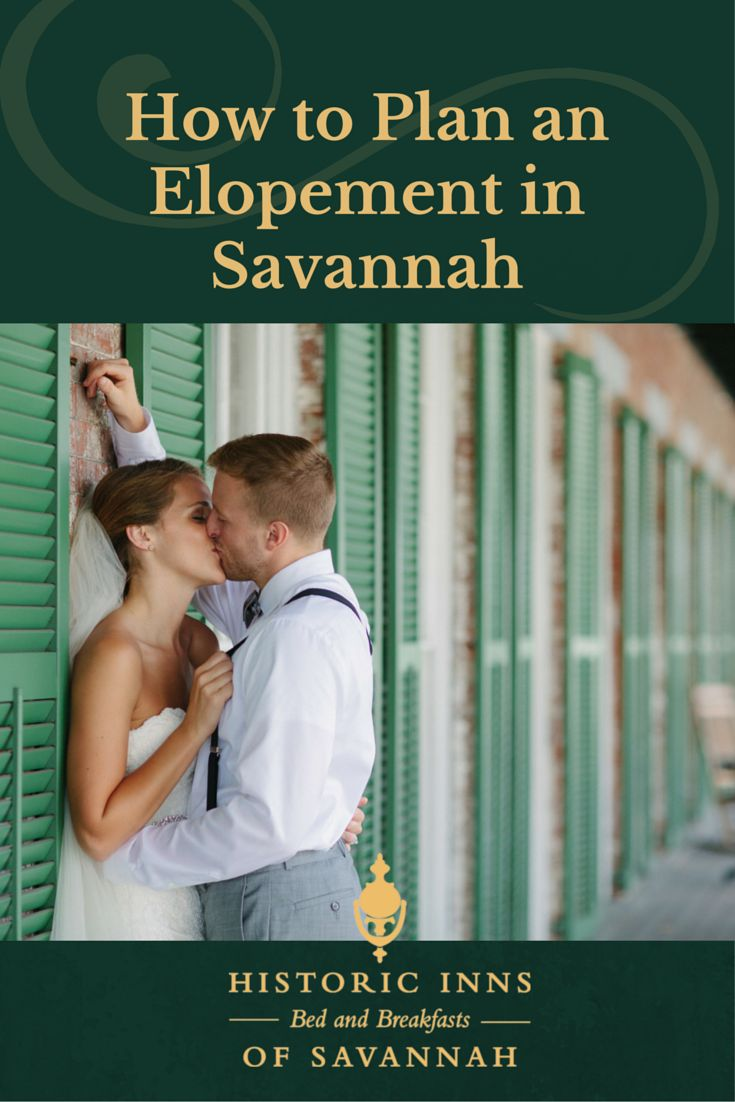 6 Steps to Planning a Savannah Elopement at The Gastonian, The Kehoe House or The Marshall House. #savannahido   http://www.bedandbreakfastsofsavannah.com/weddings-and-elopements.htm