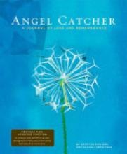 Angel Catcher: A Journal of Loss and Rememberance [Book]. A wonderful way to remember your loved ones. each page is devoted to a different memory. This is a way to write your memories and thoughts about your loved ones.