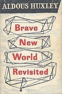 Brave New World Revisited - Aldous Huxley (1958)