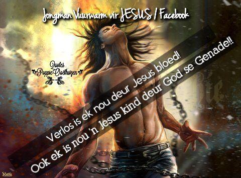 Christelike Boodskappies: Verlos is ek nou deur JESUS bloed!