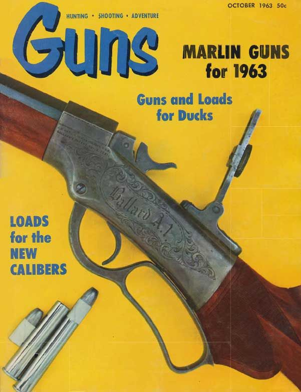 GUNS Magazine October 1963 | Classic Editions of GUNS Magazine | Click here to read this: http://www.gunsmagazine.com/1963issues/G1063.pdf