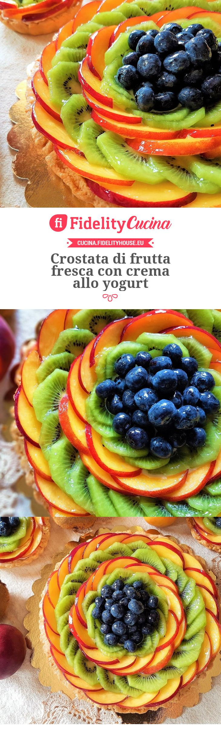 Crostata di frutta fresca con crema allo yogurt