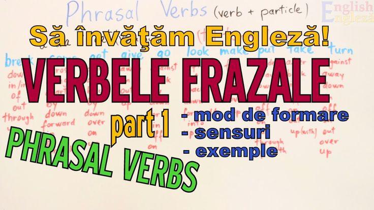 Sa invatam engleza - VERBELE FRAZALE/PHRASAL VERBS (part 1) - Let's Lear...