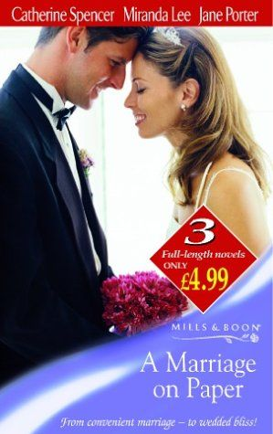 A Marriage on Paper (Mills & Boon by Request): Amazon.co.uk: Catherine Spencer, Miranda Lee, Jane Porter: Books