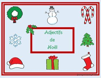 A great way to incorporate Christmas, Christmas symbols and adjectives in French! This fun activity can be used with a whole class, while brainstorming or individually in centers. In this activity, students will choose French adjectives that best describe the picture/Christmas symbol and write the adjectives around the picture. Christmas symbols included are: Christmas Tree, Christmas Stocking, Christmas Wreath, Snowflake, Candy Canes, Santa Hat, Christmas Present, Snowman.