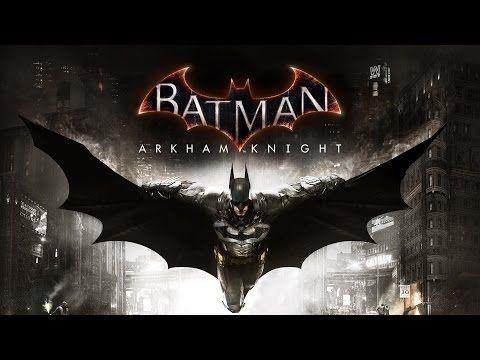 Batman Arkham Knight - Game Movie - YouTube
