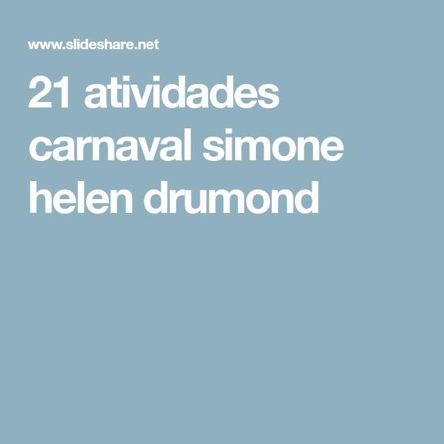 21 atividades carnaval simone helen drumond
