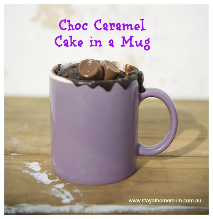 Choc Caramel Cake in a Mug | Stay at Home Mum