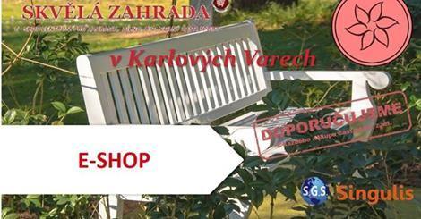 NOVÝ OBCHODNÍ PARTNER V KARLOVÝCH VARECH - E-SHOP Internetový obchod Skvělá zahrada.cz je tu pro každého, kdo hledá kvalitní zboží za rozumnou cenu. Rádi Vám pomůžeme a poradíme s výběrem. http://www.singulis.cz/pages/obchodnik.aspx?cla_id=22387