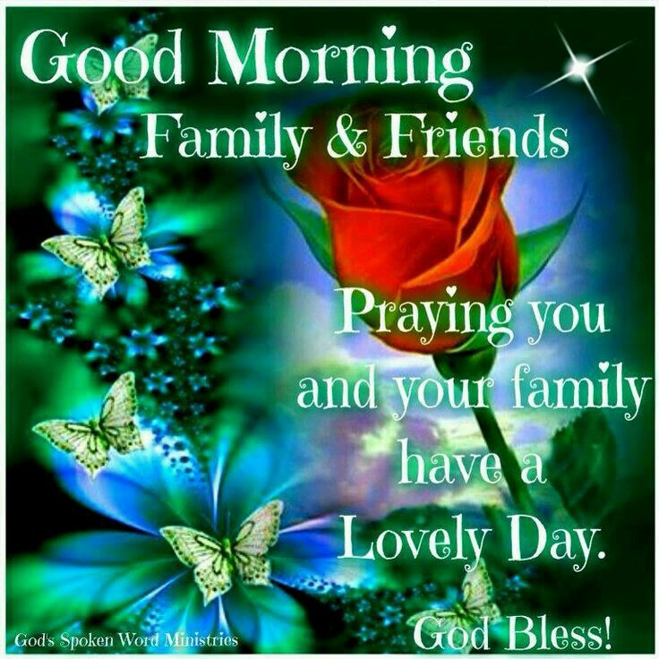 Good Morning Family Quotes : Best good morning family friends images on pinterest