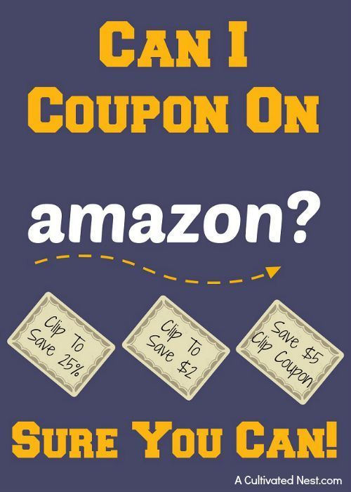 Can You Coupon On Amazon? Sure You Can! | save money, money saving tips, frugal living, online shopping tips, save money shopping online, save money on Amazon