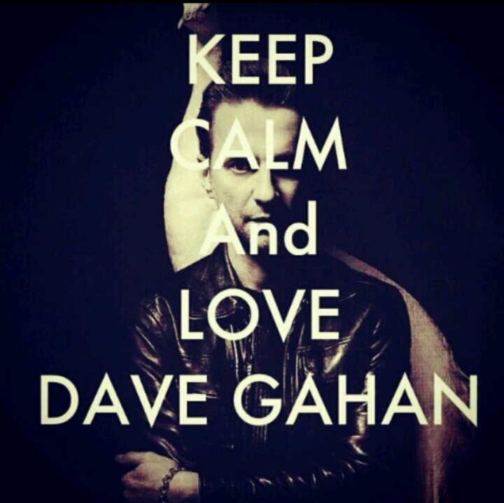 Keep calm and <3 Dave