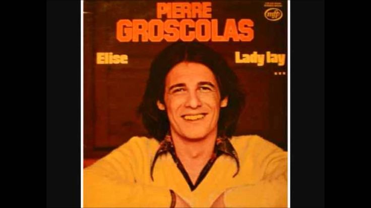 Lady Lay, Pierre Groscolas ( officiel )