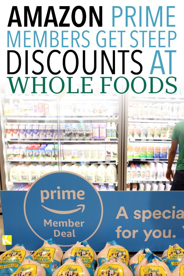 Amazon Prime Members Get Steep Discounts At Whole Foods Best Money Saving Tips Whole Food Recipes Amazon Prime