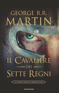 Il Cavaliere dei Sette Regni, George R. R. Martin
