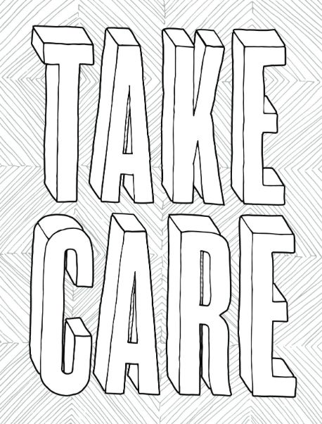 Take Care a free coloring page from You Got This A
