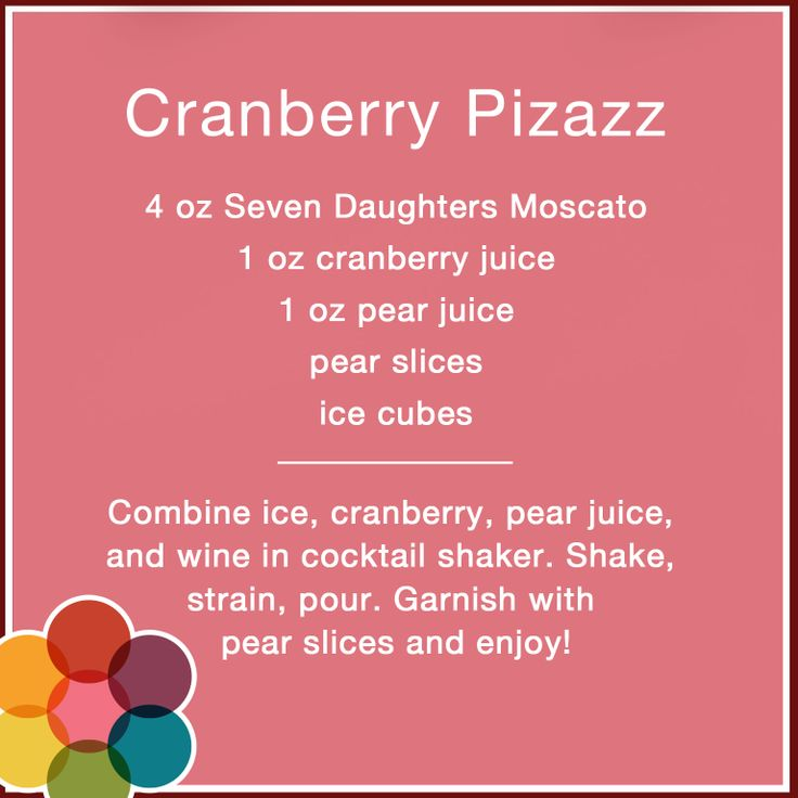 Toast with this colorful Cranberry Pizazz cocktail, made with Seven Daughters Moscato.