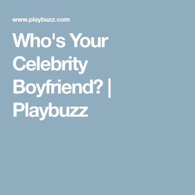 Who's Your Celebrity Boyfriend? | Playbuzz