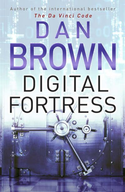 Digital Fortress by Dan Brown. I really like Dan Brown's books! His writing draws me in, grabs my attention, and carries me along at break neck speed! And I love it when the ending of a book surprises me, as this one did!