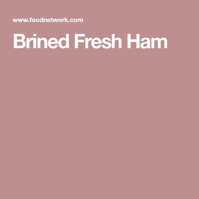 Brined Fresh Ham