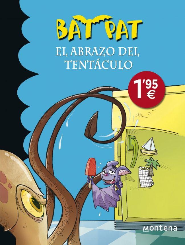 Bat Pat. Libros infantiles en Casa del Libro. El abrazo del tentáculo
