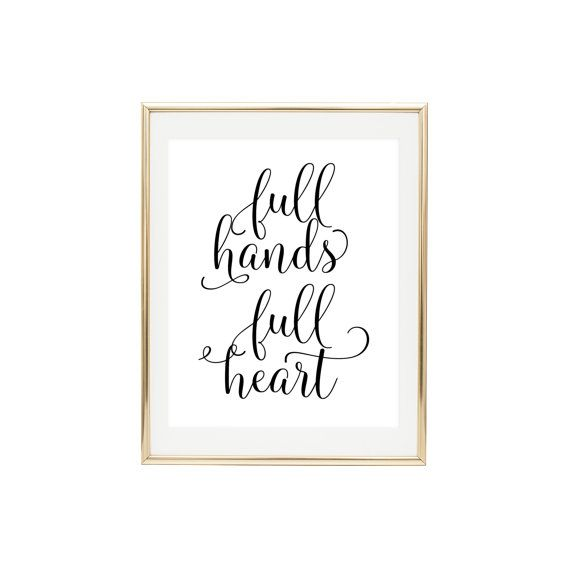 PRINTABLE WALL ART Full Hands Full Heart Home by LuminousPrints