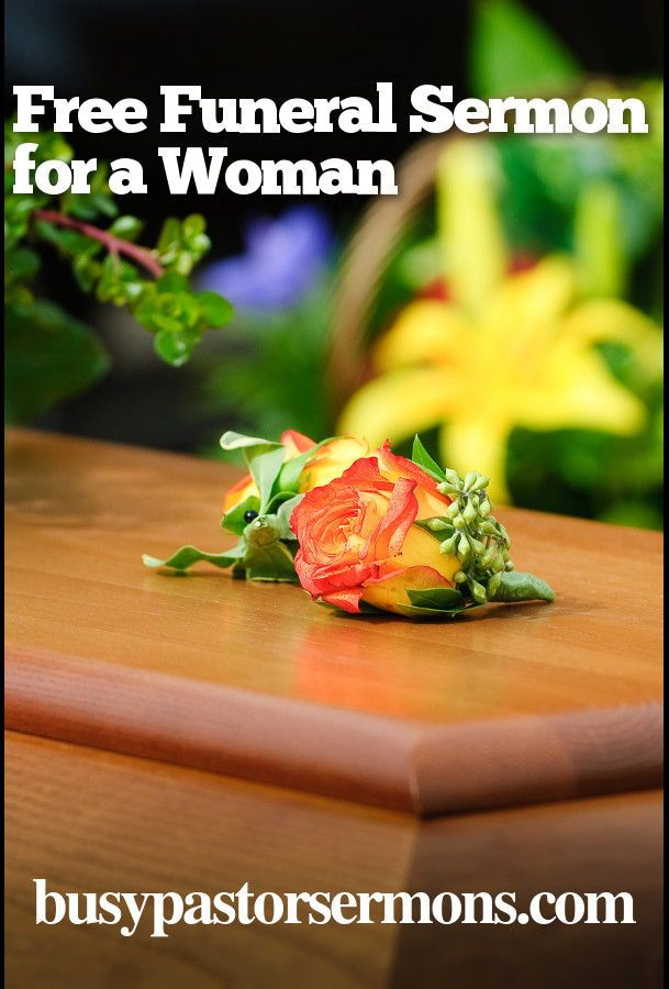Free: Funeral Sermon for a Woman | Sermon Outlines | Funeral sermons