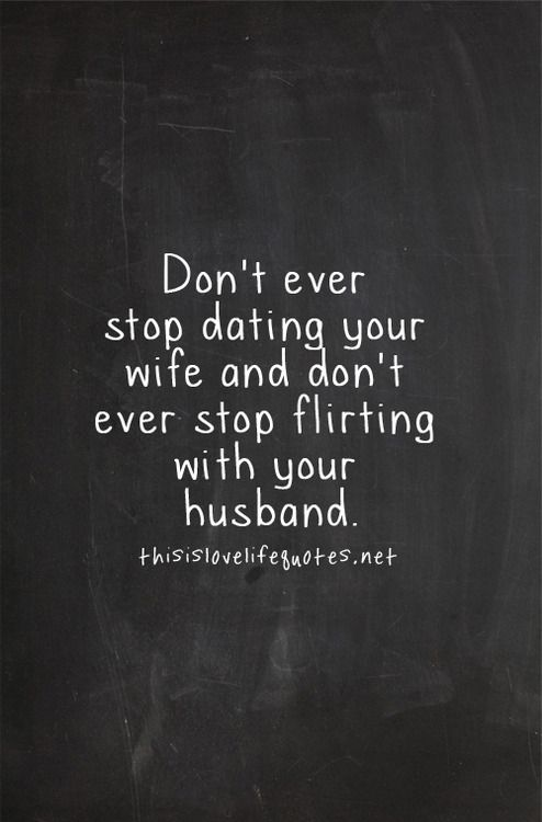 Hookup Quote Dont Your Ever Stop Wife