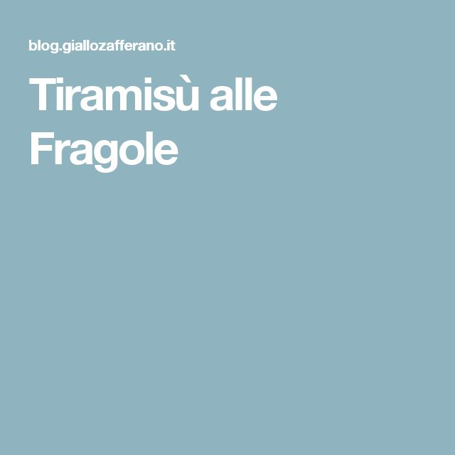 Tiramisù alle Fragole