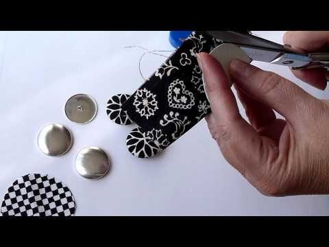 How to make the fabric covered buttons and magnets.