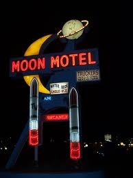 Moon Motel- this is actually on Rt 9 in my town!!