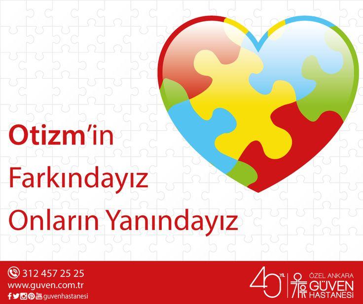 Otizm'in farkındayız, onların yanındayız. 2 Nisan Dünya Otizm Farkındalık Günü.