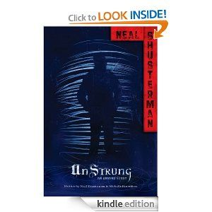 Amazon.com: UnStrung: An Unwind Story (Unwind Dystology) eBook: Neal Shusterman, Michelle Knowlden: Kindle Store